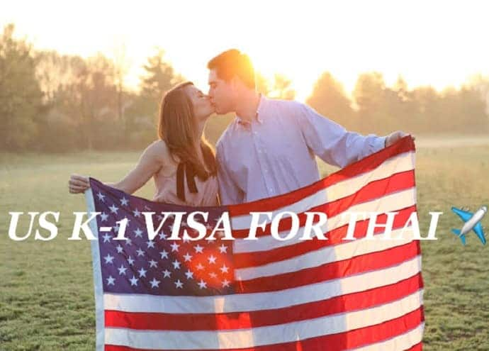 US K1 Visa Thailand for girlfriend