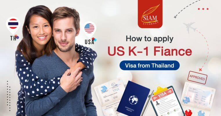 US fiancé K1 visa Thailand