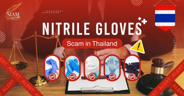 nitrile glove scam in Thailand